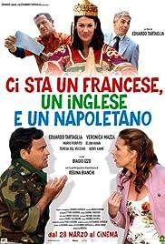 Ci sta un francese, un inglese e un napoletano Poster