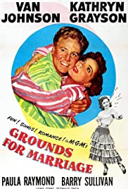 Grounds for Marriage (1951) Poster - Movie Forum, Cast, Reviews