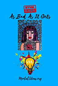 As Bad As It Gets (2019)