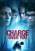 Charge Over You