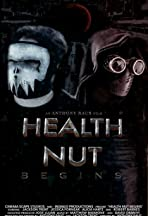Health Nut Begins