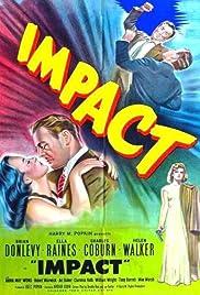 Impact(1949) Poster - Movie Forum, Cast, Reviews