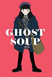 Ghost Soup Poster
