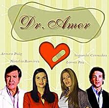 Dr. Amor (2003– )