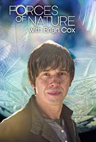 Forces of Nature with Brian Cox (2016)