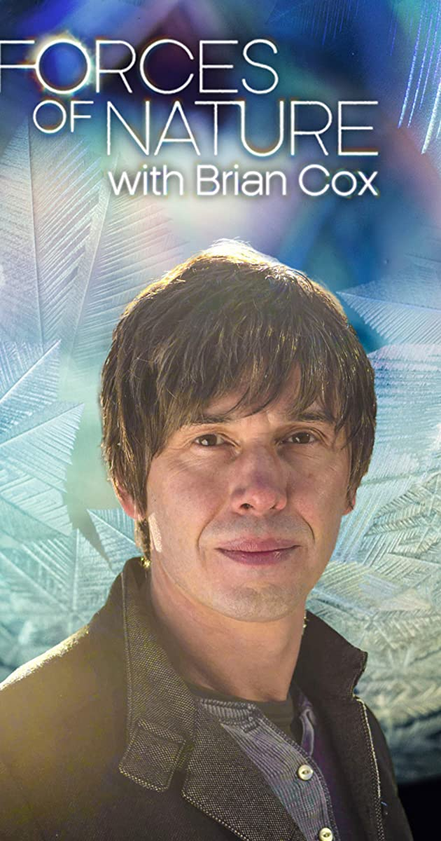 Forces Of Nature With Brian Cox Tv Mini Series 2016 Quotes Imdb
