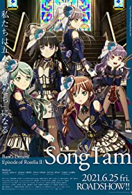 Gekijouban Bang Dream! Episode of Roselia: Song I Am. (2021)