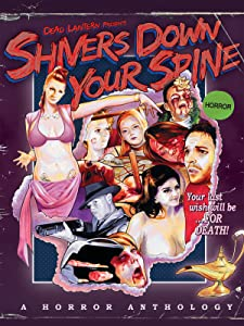 700mb free movie downloads Shivers Down Your Spine: Out of the Lamp [Ultra]