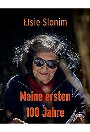 Elsie Slonim: Meine ersten 100 Jahre