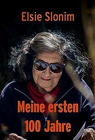 Primary photo for Elsie Slonim: Meine ersten 100 Jahre