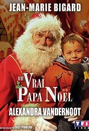 Un Vrai Papa Noël Poster