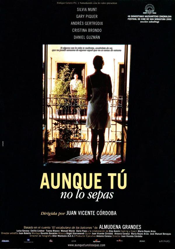 Aunque tú no lo sepas (2000)
