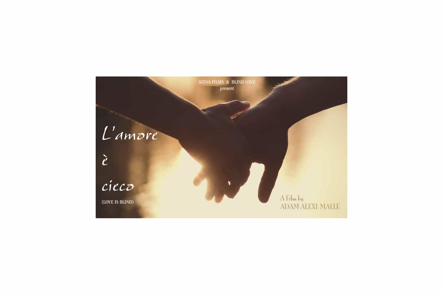L'amore  cieco [Love is Blind] (2019)