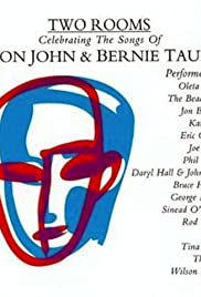 Two Rooms: A Tribute to Elton John & Bernie Taupin Poster