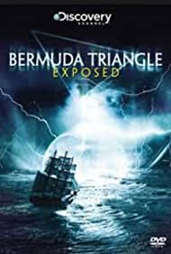 Bermuda Triangle Exposed (2011) Poster - Movie Forum, Cast, Reviews