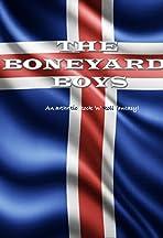 The Boneyard Boys
