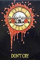 Guns N' Roses: Don't Cry