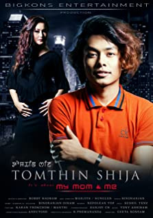 Tomthin Shija (It's about My Mom & Me) (2016)