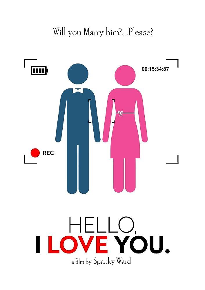 Hello I Love You (2018)