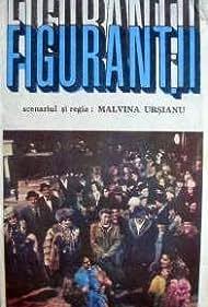 Figurantii (1987)