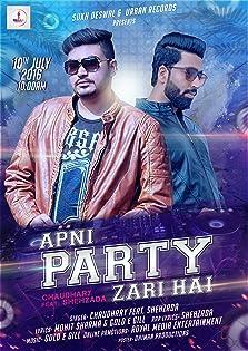 Apni Party Zari Hai (2016)