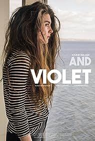 Hana Mackenzie in And Violet (2017)