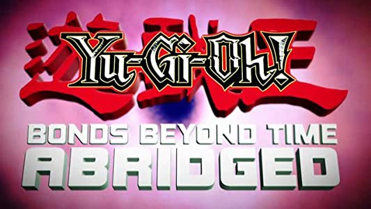 All my movies portable download Yu-Gi-Oh! 3D: Bonds Beyond Time Abridged UK [2160p]