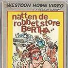 The Night They Robbed Big Bertha's (1975)