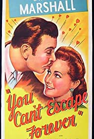 George Brent and Brenda Marshall in You Can't Escape Forever (1942)