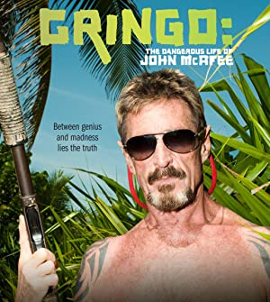 Permalink to Movie Gringo: The Dangerous Life of John McAfee (2016)