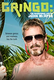 Gringo: The Dangerous Life of John McAfee (2016) Poster - Movie Forum, Cast, Reviews