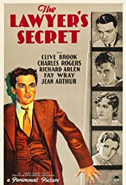 The Lawyer's Secret (1931) Poster - Movie Forum, Cast, Reviews
