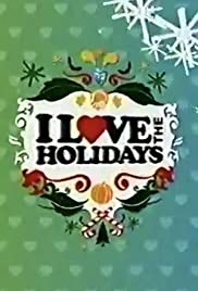 I Love the Holidays Poster