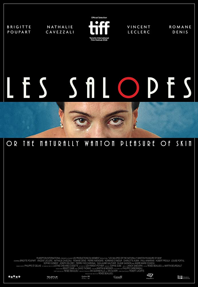 Les Salopes or The Naturally Wanton Pleasure of Skin (2018) Streaming VF