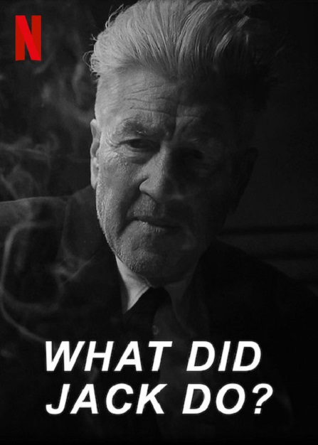 David Lynch in What Did Jack Do? (2017)