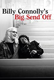 Billy Connolly's Big Send Off Poster