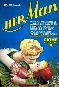 Her Man (1930) Poster - Movie Forum, Cast, Reviews
