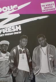 Primary photo for Doug E. Fresh & The Get Fresh Crew: Keep Risin' to the Top