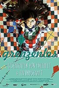 Grenzenlos - Geschichten von Freiheit & Freundschaft (2018)