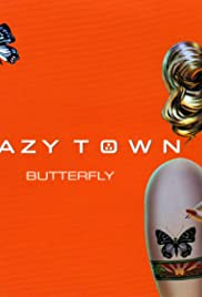 Crazy Town: Butterfly Poster