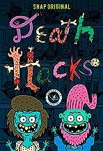 Death Hacks
