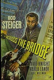 Across the Bridge (1957) Poster - Movie Forum, Cast, Reviews