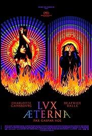 Lux Æterna(2019) Poster - Movie Forum, Cast, Reviews