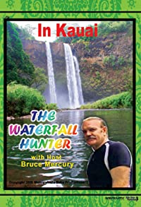 Primary photo for The Waterfall Hunter 3: In Kauai