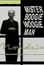Mondrian: Mister Boogie Woogie Man