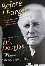 Kirk Douglas: Before I Forget