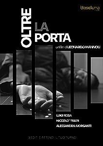 Movie digital downloads Oltre La Porta [BDRip]