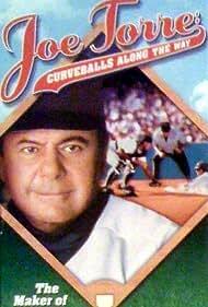 Joe Torre: Curveballs Along the Way (1997)