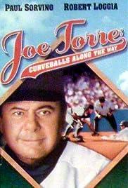 Joe Torre: Curveballs Along the Way(1997) Poster - Movie Forum, Cast, Reviews