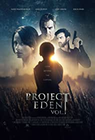 Erick Avari, Mike Dopud, Cliff Simon, and Emily Fradenburgh in Project Eden (2017)